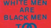 Young Fathers – «White Men Are Black Men Too est aussi dingue que DEAD»