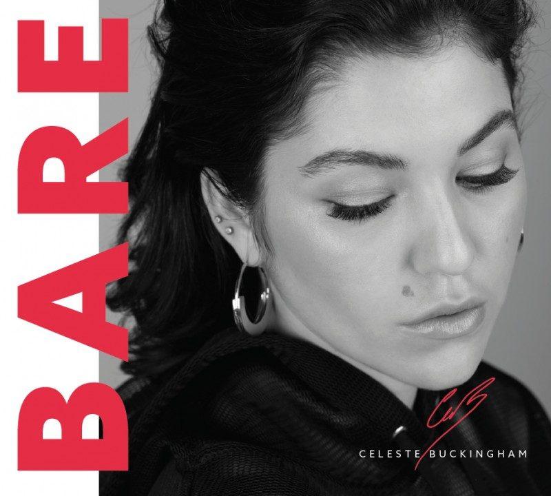 Avec son nouvel album intitulé BARE, Celeste Buckingham part à la conquête de l'Amérique