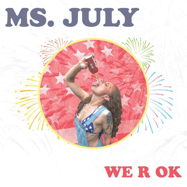On fête la fin du mois de juillet sur le funky «Ms July» du groupe américain WE R OK