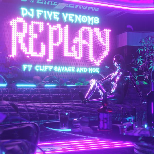 Le nouveau clip en mode «Replay» de Dj Five Venoms