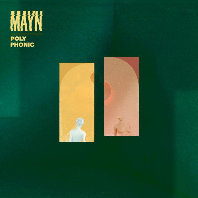 Découvrez « Polyphonic» le dernier titre Downtempo de Mayn