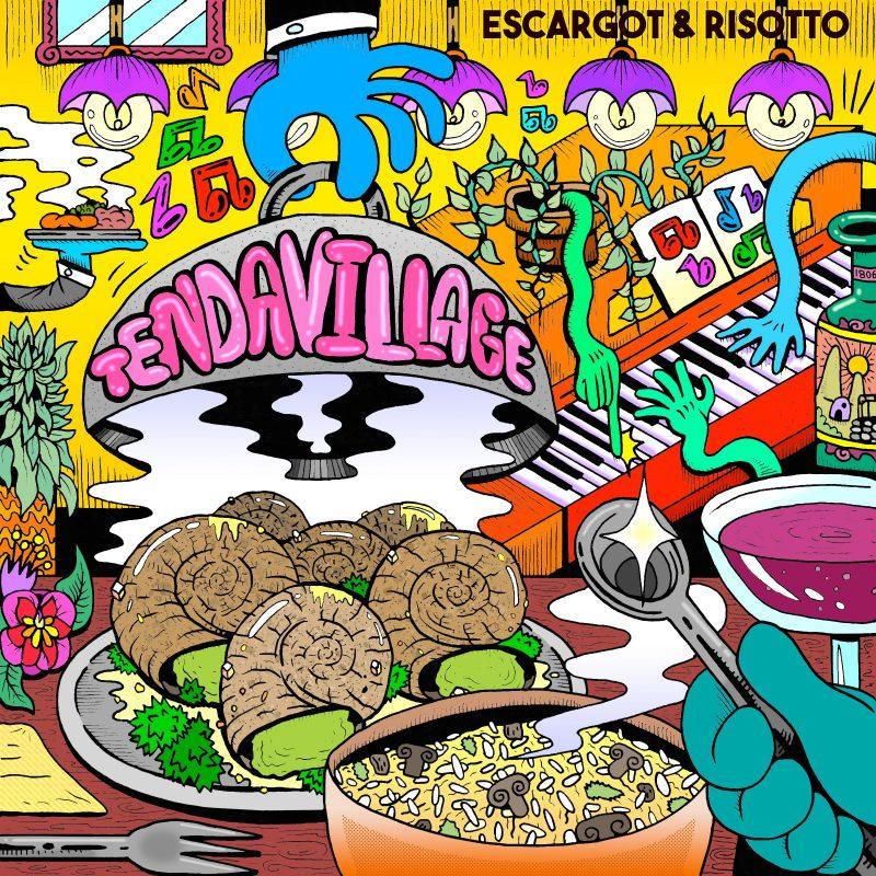 Tendaville nous offre un «Escagort and Risotto» façon Soul Funk Alternative