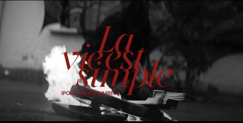 IPON nous dévoile son dernier clip avec Louisnumberz sur «La vie est Simple»