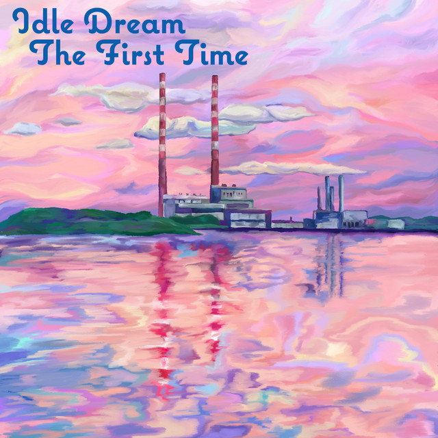 «The first time» pour le groupe Indie-Pop irlandais Idle Dream