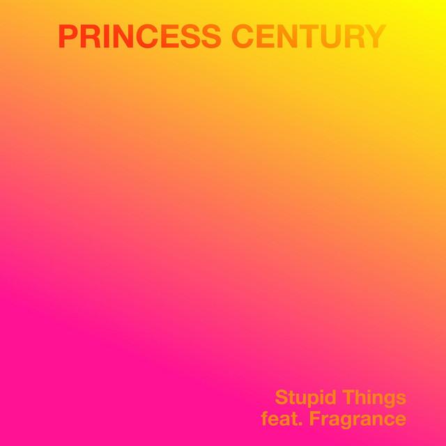 Princess Century nous offre son dernier clip «Stupid Things»