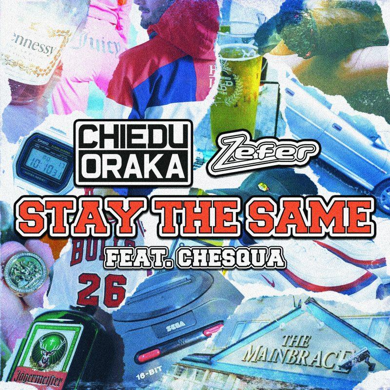 Vibes Grime UK avec Chiedu Oraka et le titre «Stay the Same»