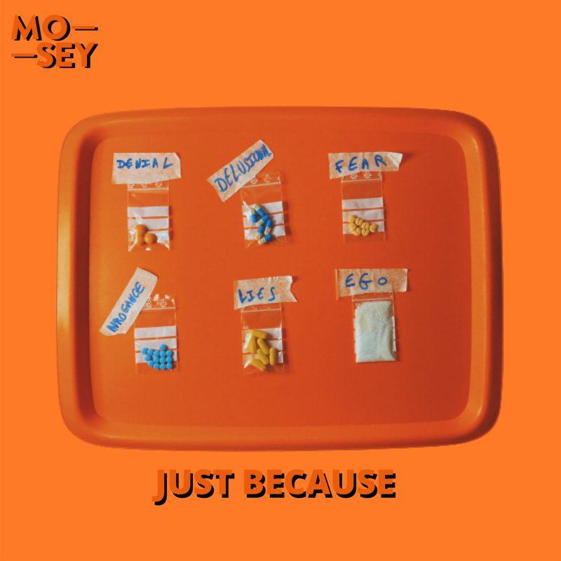 Indie-Pop RnB de drogué avec Mosey et Anna Majidson sur le  titre «Just because»