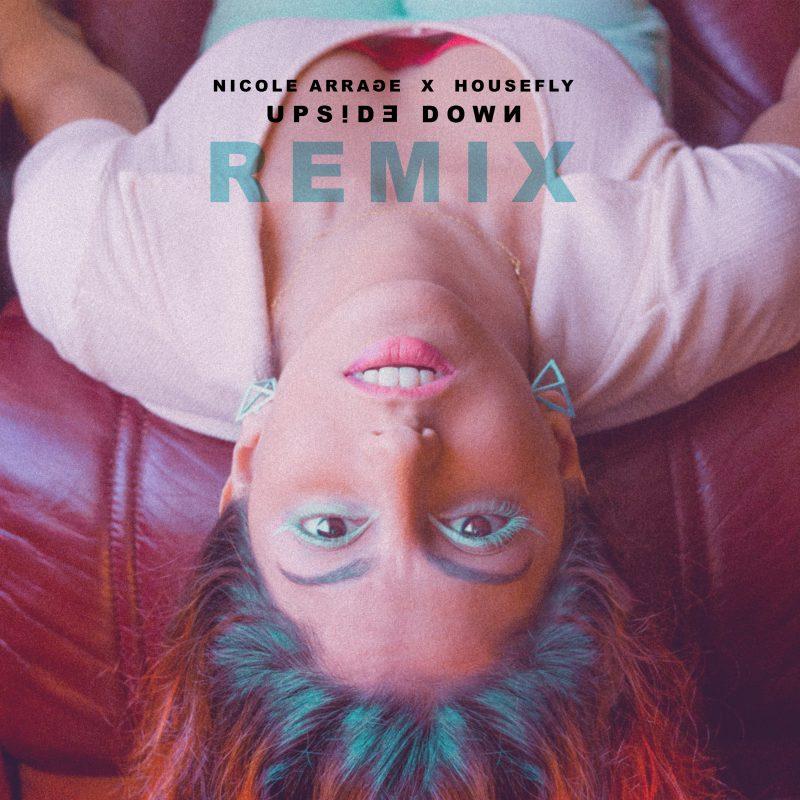 Nicole Arrage nous offre un remix Future Bass de sa chanson «Upside Down»