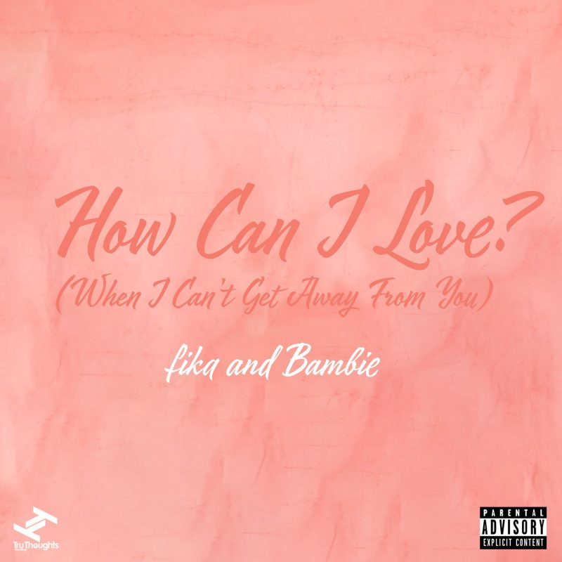 Pop-Neo Soul avec Fika et Bambie sur «How Can I Love ? (When I can't get away from you)»