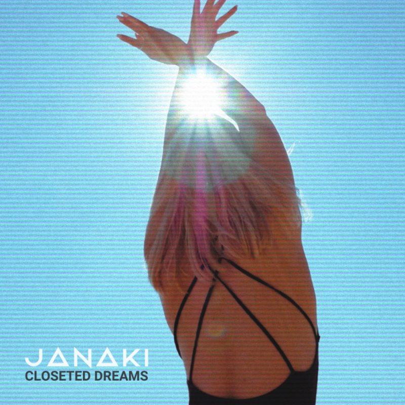Découvrez Janaki et Augusta Coca sur le titre «Closeted Dreams»