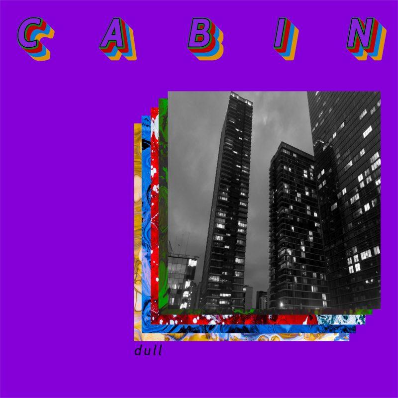 Psyché Dream Pop avec le groupe anglais Cabin sur le titre «Dull»