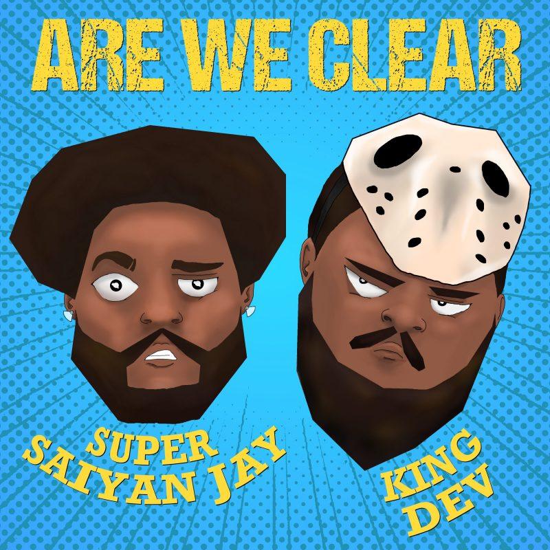 Rap du lundi midi avec Super Saiyan Jay sur «Are We clear»