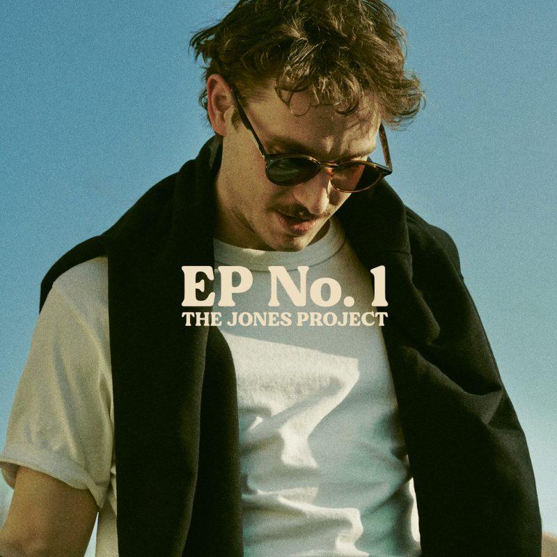 The Jones Project vous présente son «EP No.1» aux couleurs Pop Soul Rock